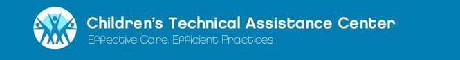 Children's Technical Assistance Center (CTAC)